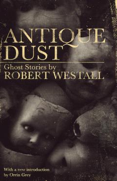 Antique Dust, Robert Westall