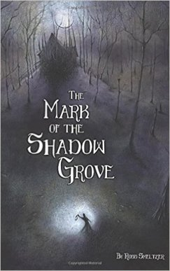 Mark of the Shadow Grove, Ross Smeltzer