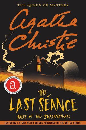 The Last Seance - Agatha Christie
