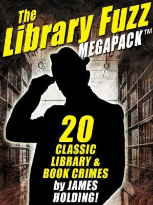 The Library Fuzz Megapack, by James Holding